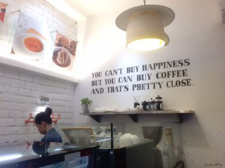 I definitely agree that happiness can't be bought, but coffee can and it's just a walking distance :)